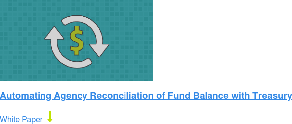 Automating Agency Reconciliation of Fund Balance with Treasury White Paper