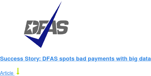 Success Story: DFAS spots bad payments with big data Article